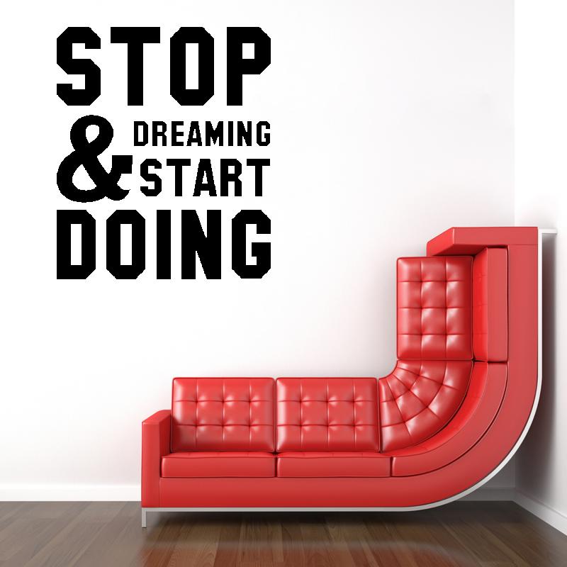 Samolepky na zeď - Samolepka na zeď - Nápis Stop Dreaming