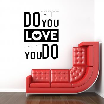 Samolepka na zeď - Nápis What do you Love