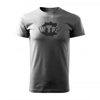 Tričko s potiskem - WTF