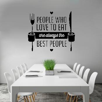 Samolepka na zeď - People who love to eat nápis