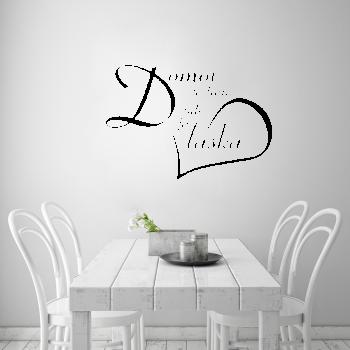 Samolepka na zeď - Domov je tam, kde je láska